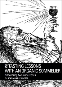Tasting lessons with an organnic sommelier